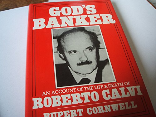 9780575033511: God's Banker: An Account of the Life and Death of Roberto Calvi