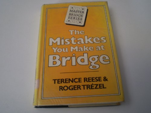 9780575034099: The Mistakes You Make at Bridge (Master Bridge Series)