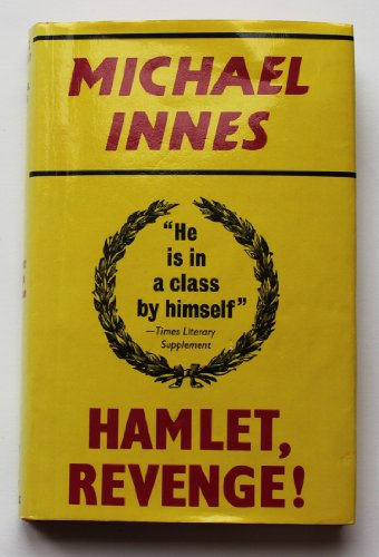Hamlet, Revenge! - A Story in Four Parts (0575034289) by Michael Innes