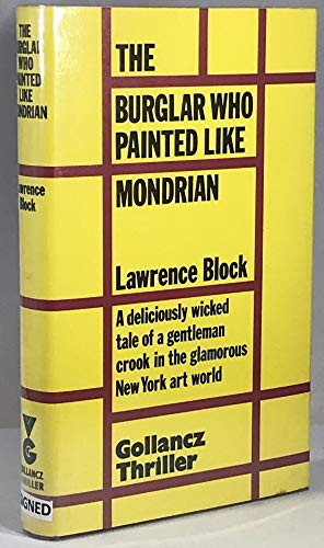 The Burglar Who Painted Like Mondrian: Block, Lawrence