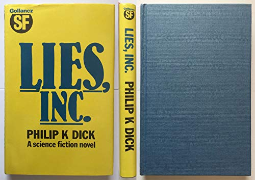 9780575034495: Lies, Inc.