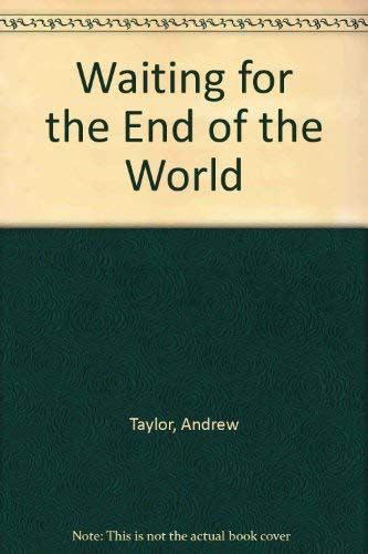 Waiting for the End of the World SIGNED COPY
