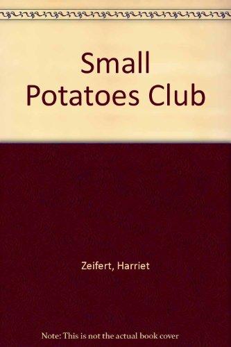 9780575034549: Small Potatoes Club