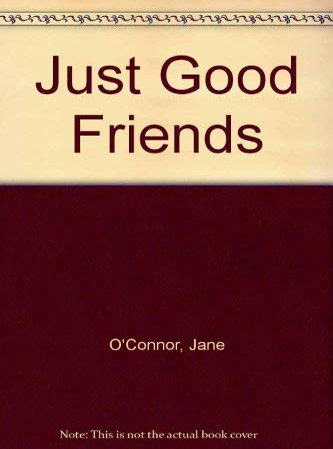 9780575034563: Just Good Friends