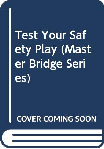 9780575034655: Test Your Safety Play (Master Bridge Series)