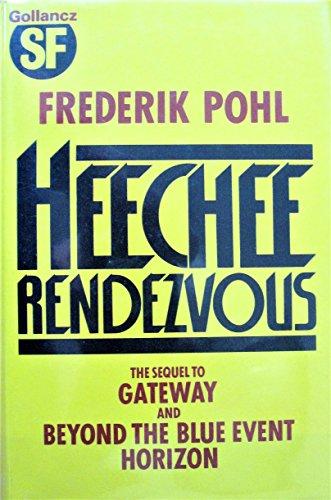 9780575034693: Heechee Rendezvous