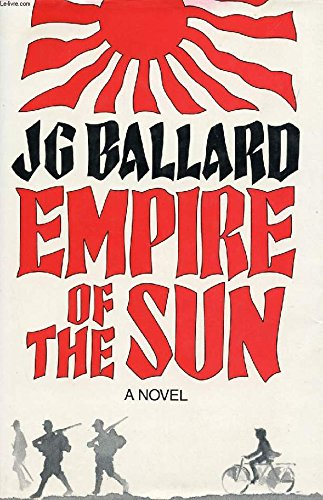 Empire of the Sun. A Novel.