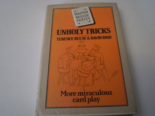 9780575034938: Unholy tricks: More miraculous card play ([Master bridge series])