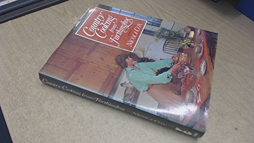 Country Cooking from Farthinghoe: A Calendar of Recipes: Cox, Nicola