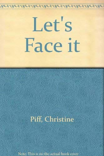 Let's Face it: Piff, Christine