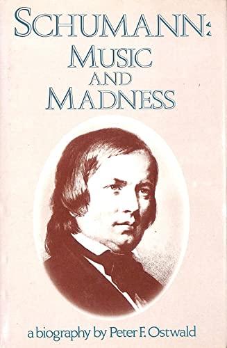 9780575035461: Schumann: Music and Madness
