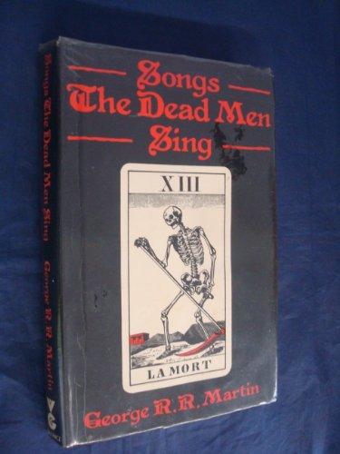 9780575035669: Songs the Dead Men Sing