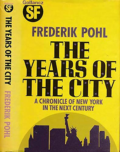 9780575035676: The years of the city