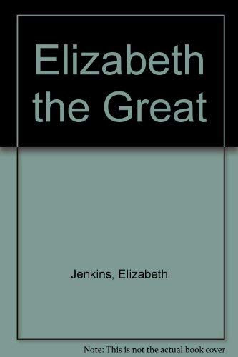 9780575036154: Elizabeth the Great