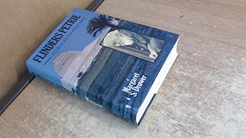 9780575036673: Flinders Petrie: A Life in Archaeology