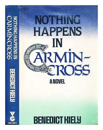 9780575036703: Nothing Happens in Carmincross