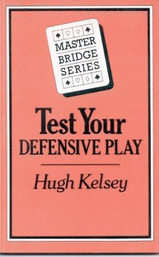 9780575036727: Test Your Defensive Play (Master Bridge Series)