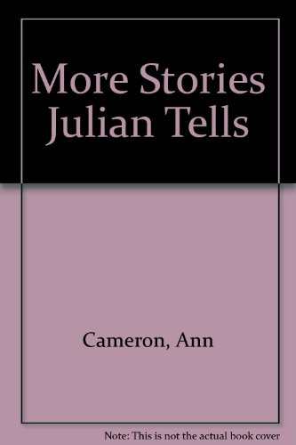 More stories Julian tells (0575036761) by CAMERON, Ann