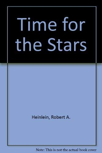 9780575036970: Time for the Stars
