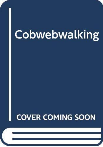 9780575037021: Cobwebwalking