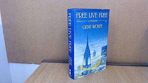 9780575037250: Free Live Free