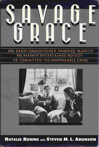 9780575037380: Savage Grace: The Story of a Doomed Family