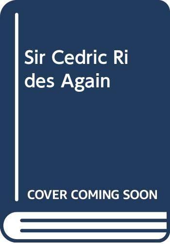 9780575037526: Sir Cedric Rides Again