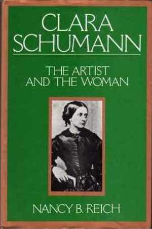 9780575037557: Clara Schumann: The Artist and the Woman
