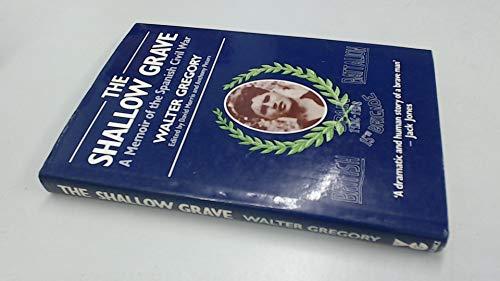 9780575037908: The Shallow Grave: A Memoir of the Spanish Civil War