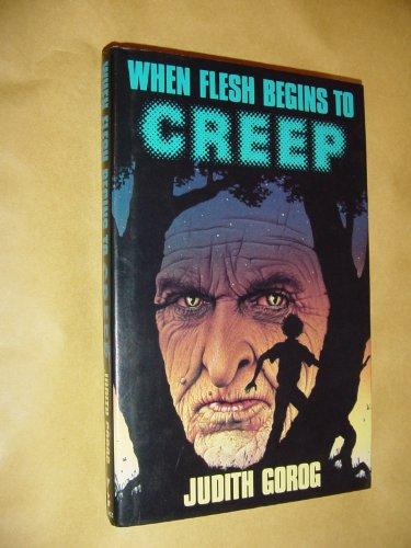 9780575037977: When Flesh Begins to Creep