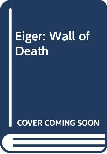 9780575038240: Eiger: Wall of Death