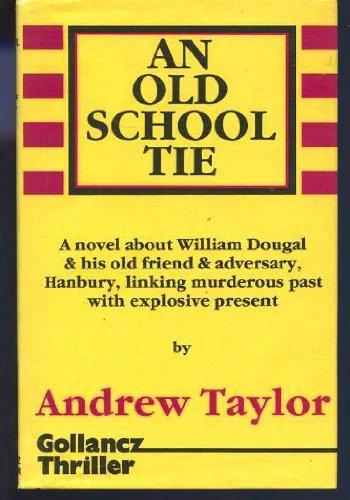 9780575038325: Old School Tie