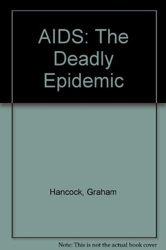 9780575038370: AIDS: The Deadly Epidemic