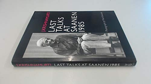 9780575038455: Last Talks at Saanen, 1985
