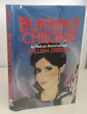9780575038462: Burning Chrome