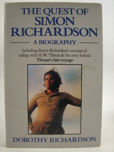 9780575038530: The Quest of Simon Richardson: A Biography