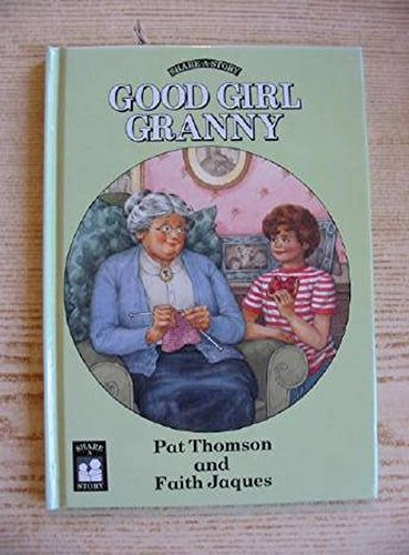 9780575038653: Good Girl Granny (Share-a-story)