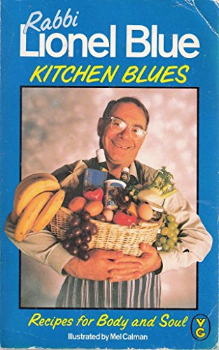 Kitchen Blues: Recipes for Body and Soul: Blue, Lionel