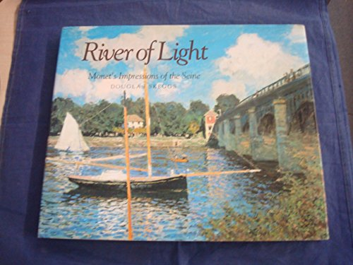 9780575039032: River of Light: Monet's Impressions of the Seine