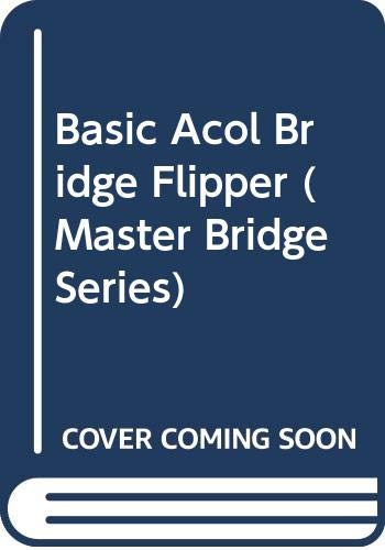 9780575039117: Basic Acol Bridge Flipper (Master Bridge Series)