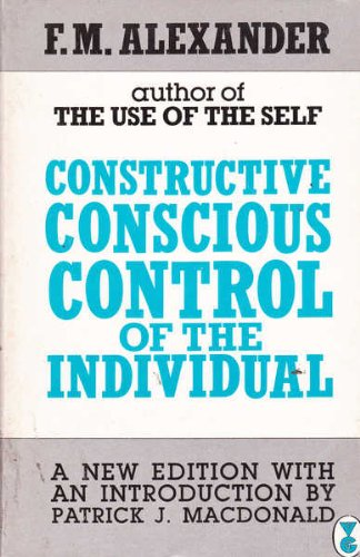 9780575039384: Constructive Conscious Control of the Individual