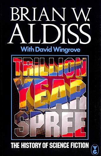 9780575039438: Trillion Year Spree - the History of Science Fiction
