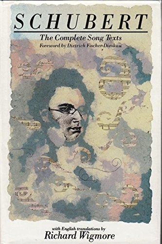 Schubert: The Complete Song Texts: Schubert, Franz