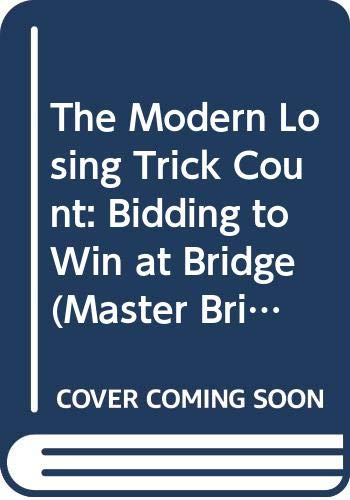 9780575039735: The Modern Losing Trick Count: Bidding to Win at Bridge