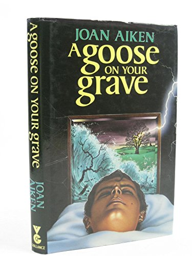 9780575039858: A Goose on Your Grave