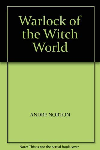 9780575039971: Warlock of the Witch World