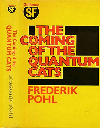9780575040168: The Coming of the Quantum Cats