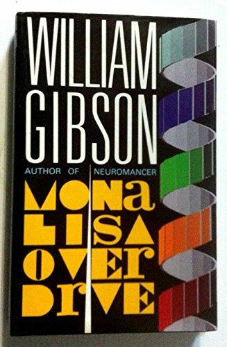 9780575040205: Mona Lisa Overdrive