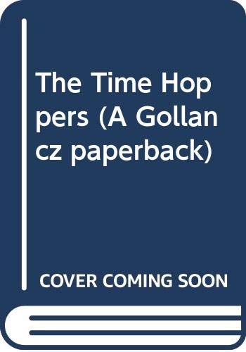 9780575040403: The Time Hoppers (A Gollancz paperback)