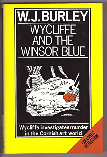 9780575040564: Wycliffe and the Winsor Blue